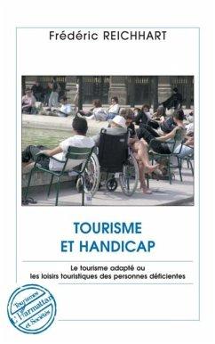 Tourisme et handicap - le tourisme adapte ou les loisirs tou (eBook, PDF)