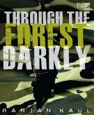 Through the Forest Darkly (eBook, ePUB)