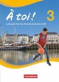 À toi! 3 - Schülerbuch