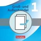 Groß- und Außenhandel 1 - Fachkunde und Arbeitsbuch im Paket. Neubearbeitung