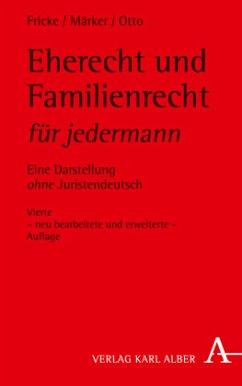 Eherecht und Familienrecht für jedermann