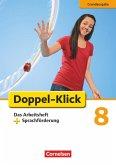 Doppel-Klick - Grundausgabe. 8. Schuljahr. Das Arbeitsheft plus Sprachförderung