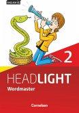 English G Headlight Band 2: 6. Schuljahr - Allgemeine Ausgabe - Wordmaster