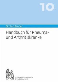 Bircher-Benner-Handbuch für Rheuma und Arthriti...