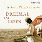 Dreimal im Leben (MP3-Download)