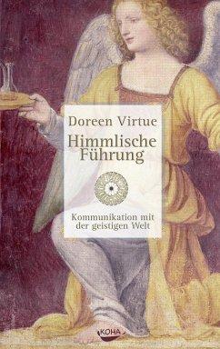 Himmlische Führung (eBook, PDF) - Virtue, Doreen