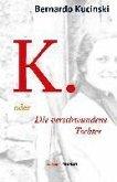 K. oder Die verschwundene Tochter (eBook, ePUB)
