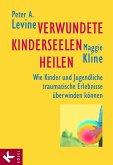 Verwundete Kinderseelen heilen (eBook, ePUB)