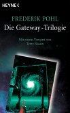 Die Gateway-Trilogie (eBook, ePUB)