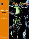 Balkan - Play Along Trumpet, m. Audio-CD + Klavierbegleitung