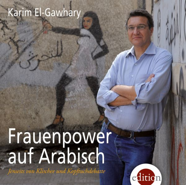 frauenpower auf arabisch 3 audio cds von karim el gawhary h rbuch. Black Bedroom Furniture Sets. Home Design Ideas