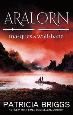 Aralorn: Masques and Wolfsbane (eBook, ePUB)