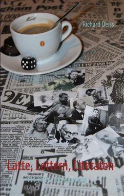 Latte, Lettern, Literaten (eBook, ePUB)