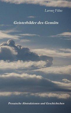 Geisterbilder des Gemüts (eBook, ePUB)