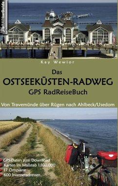 Das Ostseeküsten-Radweg GPS RadReiseBuch (eBook, ePUB)