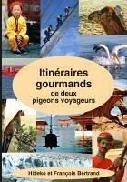 Itinéraires gourmands de deux pigeons voyageurs (eBook, ePUB)