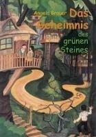 Das Geheimnis des grünen Steines (eBook, ePUB) - Brauer, Angela
