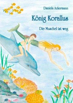 König Korallus (eBook, ePUB)