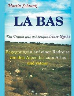 La Ba's - Ein Traum aus achtzigundeiner Nacht (eBook, ePUB)