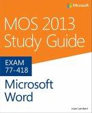 MOS 2013 Study Guide for Microsoft Word (eBook, ePUB)