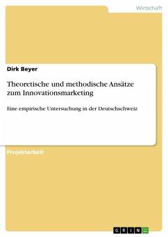 Theoretische und methodische Ansätze zum Innovationsmarketing (eBook, PDF)