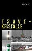 Trave-Kristalle (eBook, ePUB)