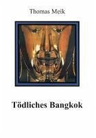 Tödliches Bangkok (eBook, ePUB)