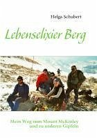 Lebenselixier Berg (eBook, ePUB)