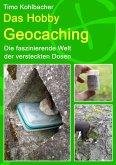 Das Hobby Geocaching (eBook, ePUB)