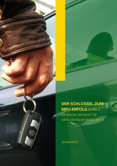 Der Schlüssel zum MPU-Erfolg Band 2 (eBook, ePUB) - Metze, Siegfried