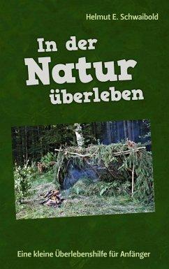In der Natur überleben (eBook, ePUB)