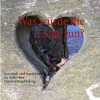 Was würde die Liebe tun? (eBook, ePUB)