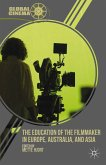 The Education of the Filmmaker in Europe, Australia, and Asia (eBook, PDF)