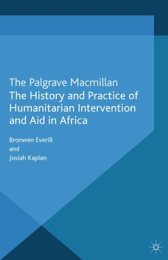 The History and Practice of Humanitarian Intervention and Aid in Africa (eBook, PDF)