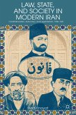Law, State, and Society in Modern Iran (eBook, PDF)