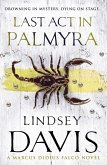 Last Act In Palmyra (eBook, ePUB)