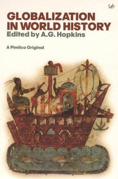 Globalisation In World History (eBook, ePUB) - Hopkins, A G