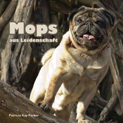 Mops aus Leidenschaft (eBook, ePUB)
