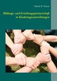Bildungs- und Erziehungspartnerschaft in Kindertageseinrichtungen (eBook, ePUB)