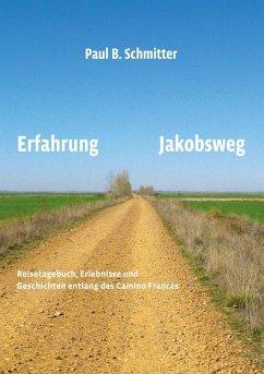 Erfahrung Jakobsweg (eBook, ePUB)