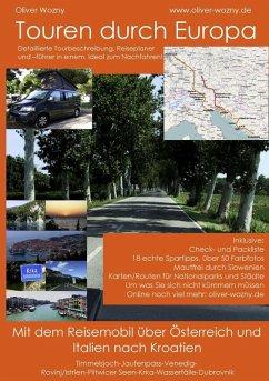 Mit dem Reisemobil durch Österreich und Italien nach Kroatien (eBook, ePUB)