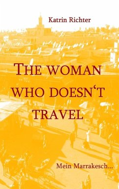 The woman who doesn't travel (eBook, ePUB)