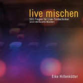 live mischen (eBook, ePUB)