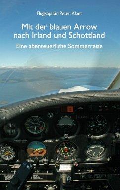Mit der blauen Arrow nach Irland und Schottland (eBook, ePUB)