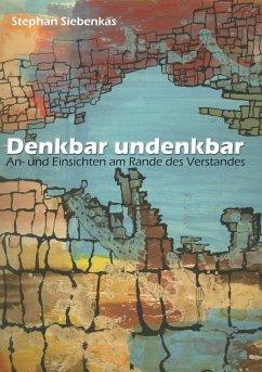 Denkbar undenkbar (eBook, ePUB)