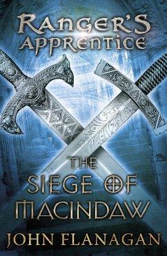 The Siege of Macindaw (Rangers Apprentice Book 6)