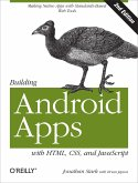 Building Android Apps with HTML, CSS, and JavaScript (eBook, ePUB)