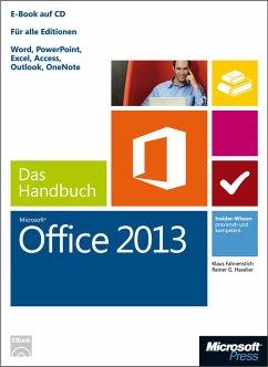 Microsoft Office 2013 - Das Handbuch (eBook, ePUB) - Fahnenstich, Klaus; Haselier, Rainer G.
