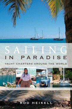 Sailing in Paradise (eBook, ePUB) - Heikell, Rod