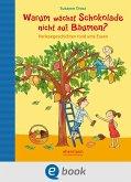 Warum wächst Schokolade nicht auf Bäumen? (eBook, ePUB)